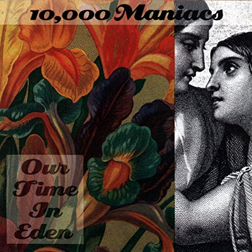 Image 0 of Our Time In Eden By 000 Maniacs 10 On Audio CD Album 1992