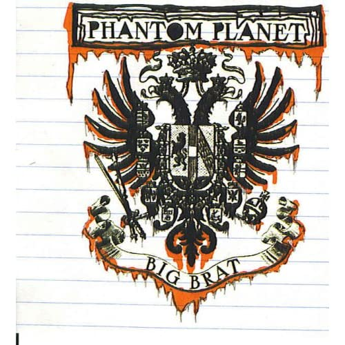 Image 0 of Big Brat By Phantom Planet On Audio CD