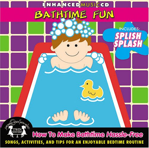 Image 0 of Bathtime Fun How To Make Bathtime Hassle-Free Album by Performer-Twin Sisters On