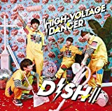 HIGH-VOLTAGE DANCER(初回生産限定盤B)(DVD付)