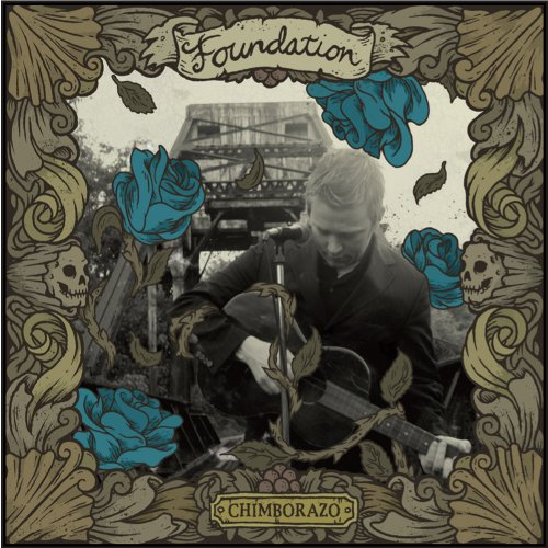 Chimborazo On Vinyl Record Import By Foundation