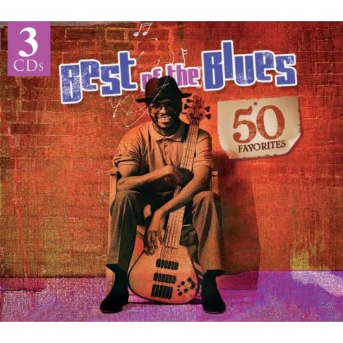 Image 0 of Best Of The Blues: 50 Favorites Dig 3 CD Set By Best Of The BLUES-50 Favorites O