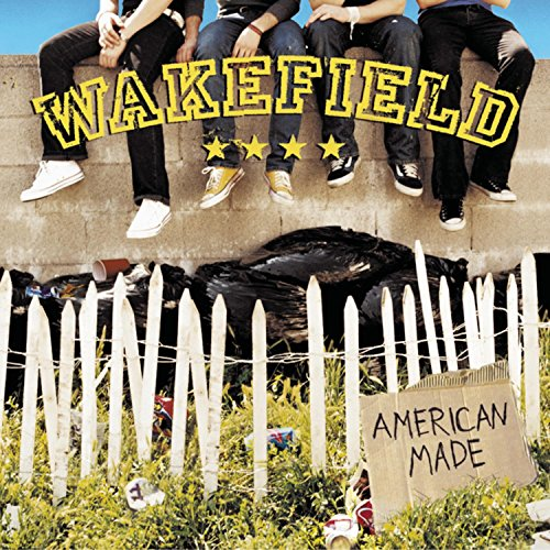 Image 0 of American Made By Wakefield On Audio CD Album 2003