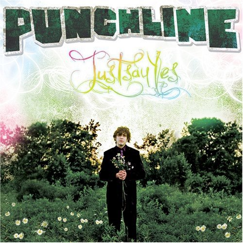 Image 0 of Just Say Yes By Punchline On Audio CD Album 2008
