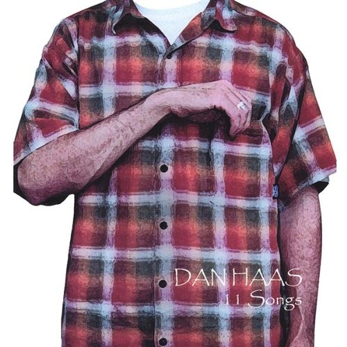 11 Songs By Dan Haas On Audio CD Album 2001