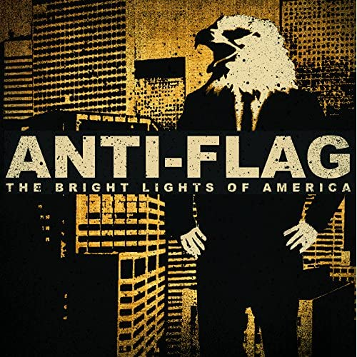 Bright Lights Of America By Anti-Flag On Vinyl Record
