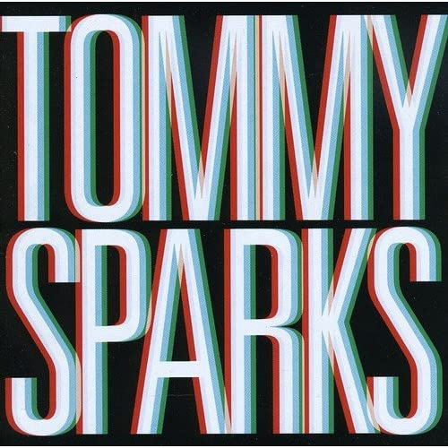 Image 0 of Tommy Sparks Album by Tommy Sparks On Audio CD