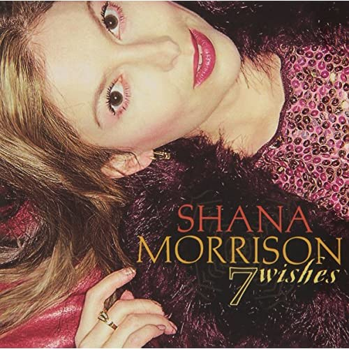 Image 0 of 7 Wishes By Shana Morrison On Audio CD Album 2002