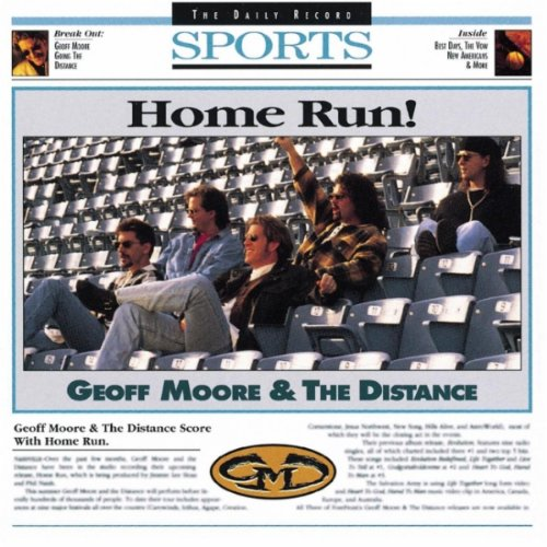Image 0 of Home Run By Geoff Moore & The Distance On Audio CD Album 1995