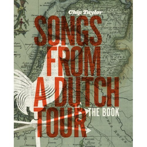 Image 0 of Songs From A Dutch Tour By Chip Taylor On Audio CD Album 2008