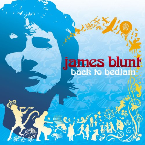 Back To Bedlam By James Blunt On Audio CD Album 2005