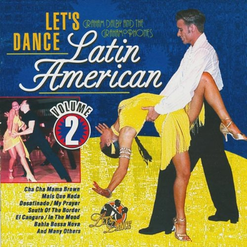 Let's Dance Latin American 2 Dance & Electronica
