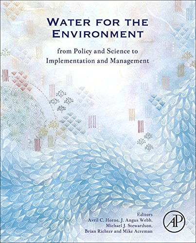Water for the environment : from policy and science to implementation and management