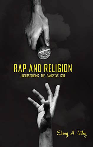 Rap and Religion: Understanding the Gangsta's God