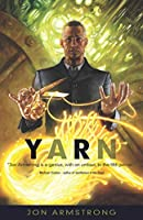REVIEW: Yarn by Jon Armstrong
