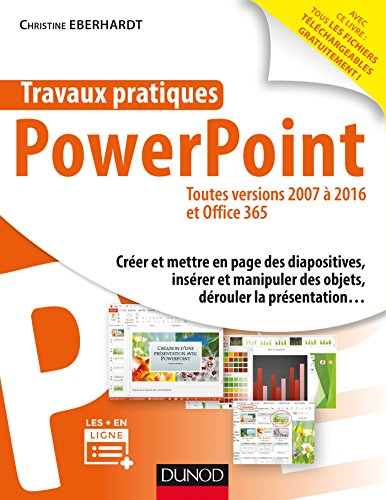 PowerPoint : toutes versions 2007 à 2016 et Office 365