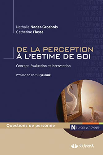 De la perception à l'estime de soi : Concept, évaluation et intervention