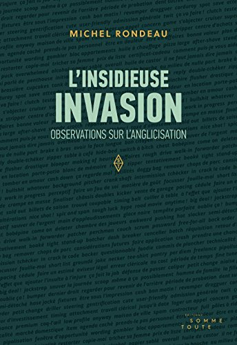 L'insidieuse invasion : observations sur l'anglicisation