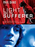 MOVIE REVIEW: Light and the Sufferer