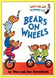 Bears on Wheels (Bright and Early Books):... cover