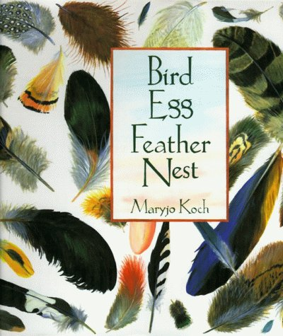 Bird Egg Feather Nest, Koch, Maryjo; Koch, by Maryjo
