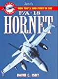 F/A-18 Hornet: How to Fly and Fight