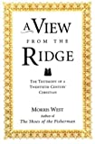 A View from the Ridge: The Testimony of a Twentieth-Century Christian - book cover picture