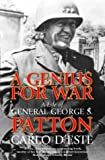 Cover Image of A Genius for War. A Life of General George S. Patton by Carlo d'Este published by HarpeCollins