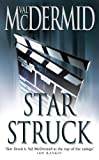 Starstruck by  Val McDermid (Mass Market Paperback - 1999) 