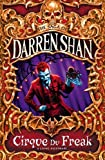 Cirque Du Freak (Saga of Darren Shan S.)