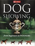 Collins Dog Showing: From Beginners to Winners