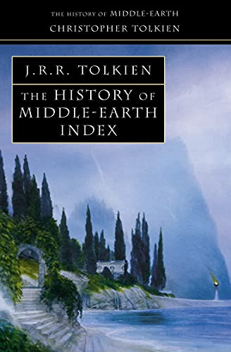 History of Middle Earth Index (The History of Middle-Earth)