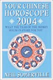 Everything Astrology Book: Your Chinese Horoscope 2004: What the Year of the Monkeyholds in Store for You (Your Chinese Horoscope, 2004)