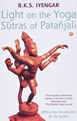 Light on the Yoga Sutras of Patanjali, Iyengar, B. K. S.