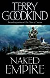 Naked Empire by Terry Goodkind