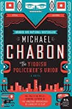 "The Yiddish Policemen""s Union by Michael Chabon"