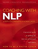 Coaching with NLP: How to Be a Master Coach O'Connor Joseph