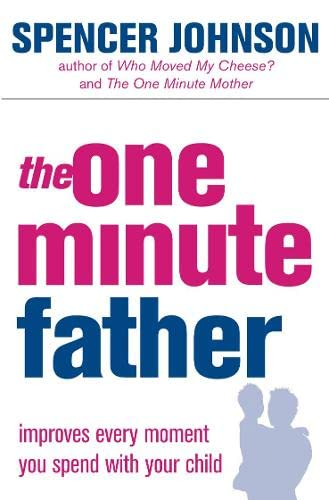 One Minute Father (One Minute Manager)