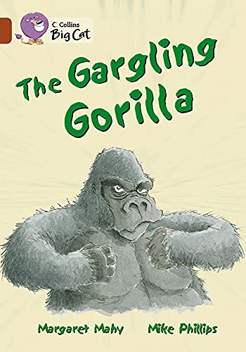 Big Cat Gargling Gorilla 14 Ru (Collins Big Cat) (Bk. 15)