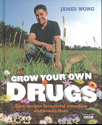PDF Grow Your Own Drugs Easy Recipes for Natural Remedies and Beauty Fixes