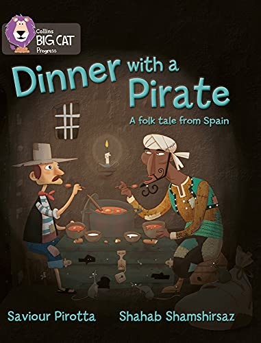 Dinner With a Pirate (Collins Big Cat)