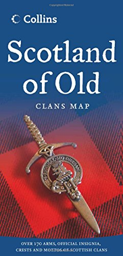 Scotland of Old: Clans Map of Scotland Collins (Collins Pictorial Maps)