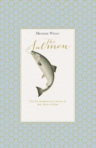 The Salmon, Michael Wigan