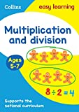Multiplication and Division Ages 5-7: New Edition (Collins...