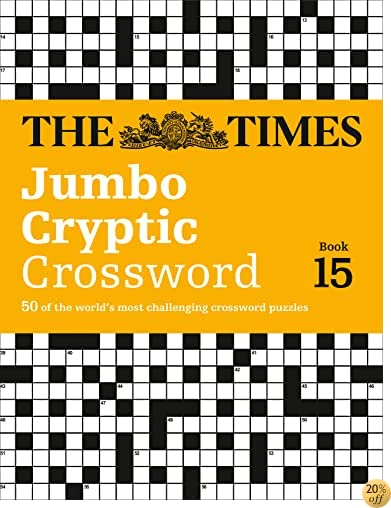 The Times Jumbo Cryptic Crossword Book 15: 50 of the worlds most challenging crossword puzzles