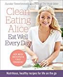 Product Image of Clean Eating Alice Eat Well Every Day: Nutritious, healthy...
