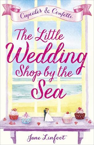The Little Wedding Shop by the Sea - Jane Linfoot