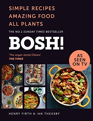 Read bosh simple recipes amazing food all plants the most download bosh simple recipes amazing food all plants the most anticipated vegan cookbook of 2018 book isbn 000826290x by henry firthian theasby for forumfinder Choice Image