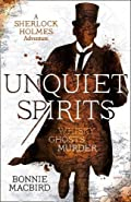 Unquiet Spirits by Bonnie MacBird