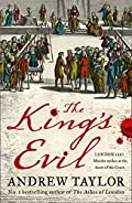 The King�s Evil by Andrew Taylor